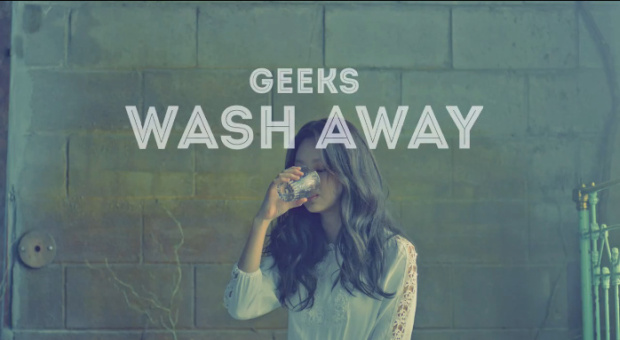 Geeks - Wash Away (Feat. Aliee)