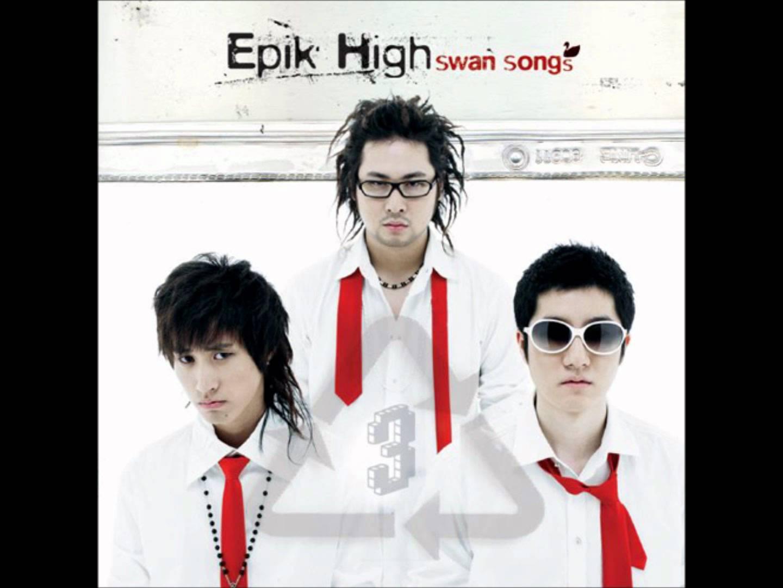 EPIK HIGH - Fly (2005) EPIK HIGH剛開始的歌雖然好聽但不主流,直到第三張專輯主打的《FLY》拿下多個第一,奠定嘻哈界的TOP地位!