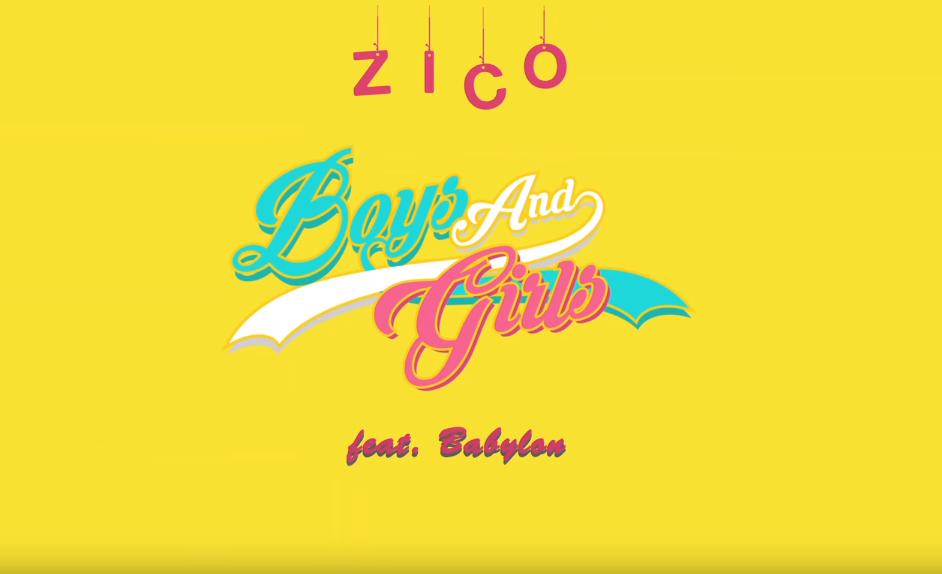 ★ No.9 :: ZICO 'Boys And Girls (Feat. Babylon)' ★  * 無法播放時,請直接按出處
