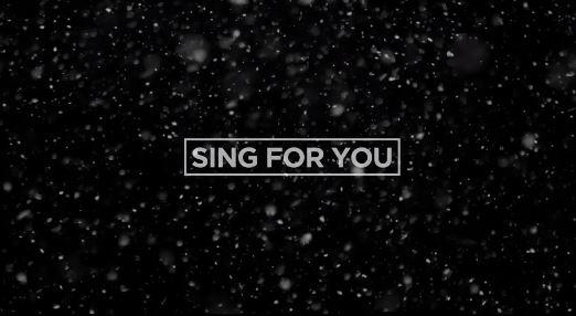 讓我們再來回溫一下,這首能夠融化零下孤單的Sing For You吧!