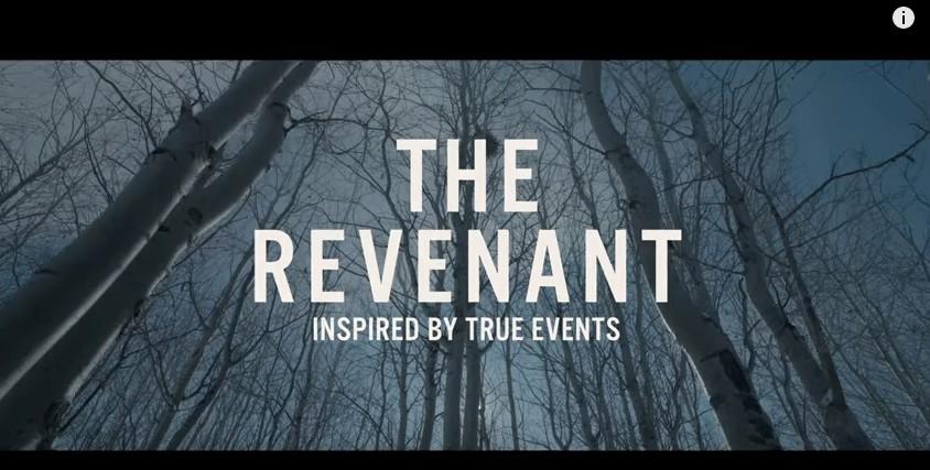 *《神鬼獵人The Revenant》預告片 改編自小說,描述毛皮商與美國原住民血腥衝突,「資深獵人們」捲入了紛爭,在困頓環境下,以野蠻的方式看見將熟知的人一一殺死的美國驚悚片