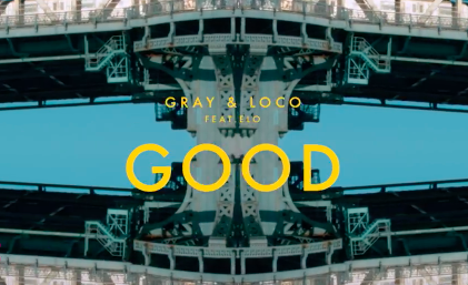 TOP 10 :: Loco、GRAY 'GOOD' (Feat. ELO)   發行日期:2016年6月14日