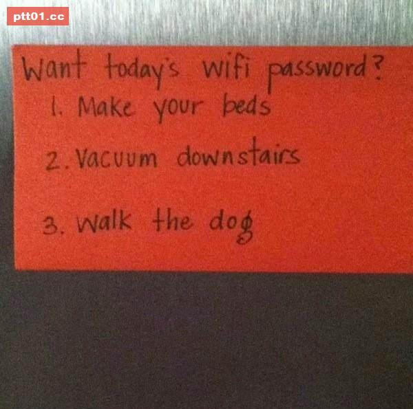 為了提醒孩子整理床鋪、打掃樓下、帶狗散步,而每天都要換網路密碼的勤勞父母