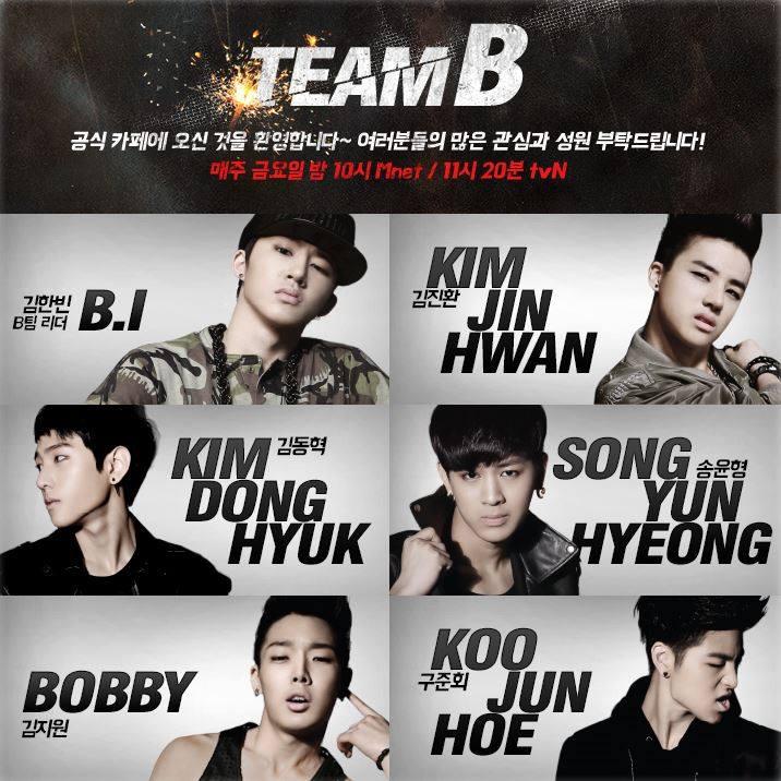 TEAM B 則是由 B.I、金振煥、Bobby、宋允亨、金東赫和具俊會等 6 位男孩組成。