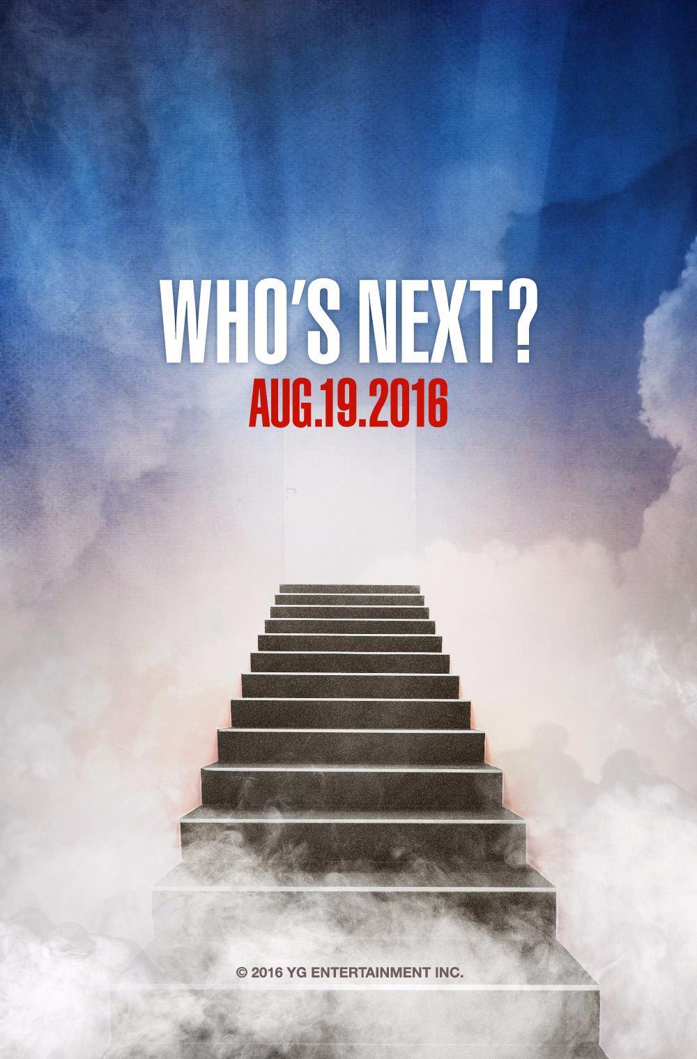 前幾天,YG娛樂又搞老招數,玩不膩的「WHO'S NEXT?」又再度出現了....(翻白眼)