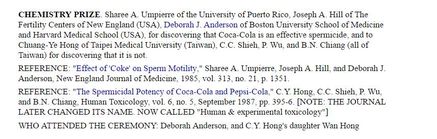 #3 2008年 化學獎:臺北醫學大學洪傳岳醫生等人 由來自美國與臺灣團隊打破流行於中南美洲「可口可樂會殺死精子」的避孕謠言。