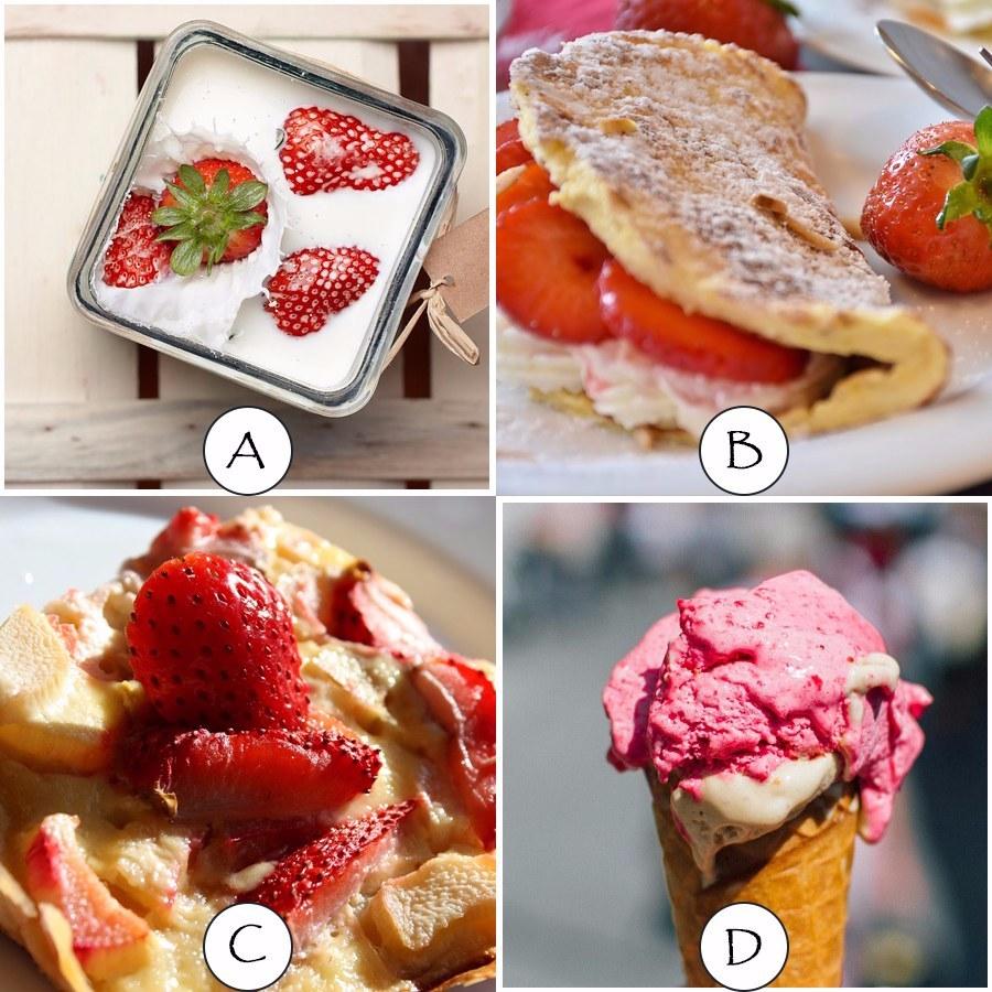 今天是忙裡偷閒的快樂假期,你的心情特別好,選擇了一間氣氛佳丶燈光美的餐聽享受晚餐,餐後服務生拿來的四種草莓甜點讓你選擇,你會選先吃哪一種? A丶滑嫩草莓乳酪 B丶可口草莓蛋糕 C丶香濃草莓派 D丶沁涼草莓冰淇淋