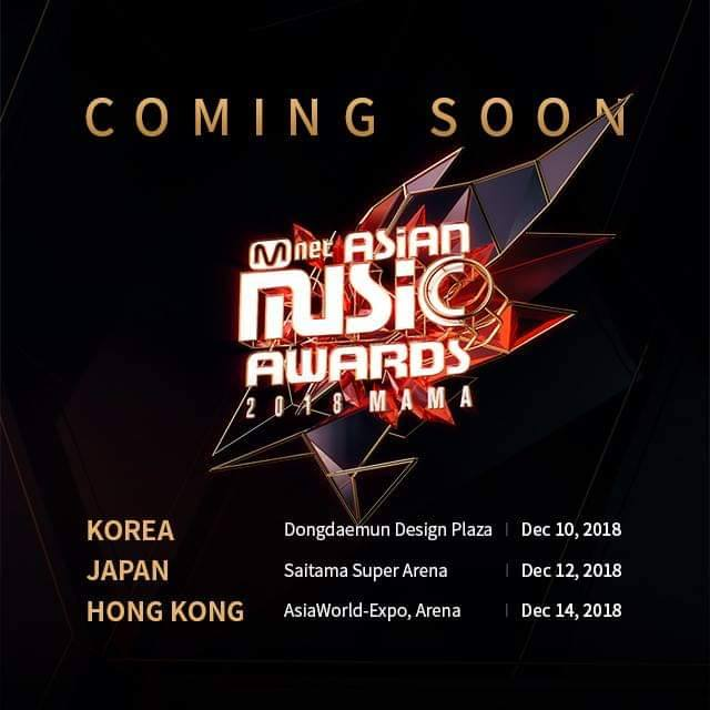 #2018 MAMA (Mnet Asian Music Awards) 典禮時間:2018年12月10、12、14日 韓國、日本、香港 今年的MAMA將在韓國、日本及香港三地舉辦,分別以挑戰、熱情、夢想三個主題來劃分,屆時在三地的舞台表演更讓人更加期待,不過...大家投票了嗎XD?