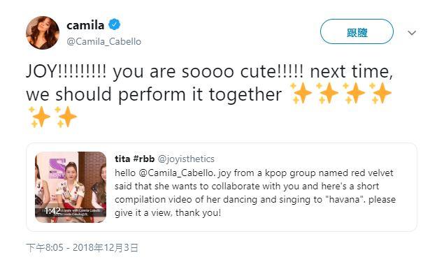 看完JOY表演影片的卡蜜拉就在推特上寫道「JOY!!!!!!!!!你好可愛!!!!!我們下次要一起表演」,看到了卡蜜拉的推特,許多粉絲還回覆Red Velvet的新歌《RBB》給卡蜜拉XD